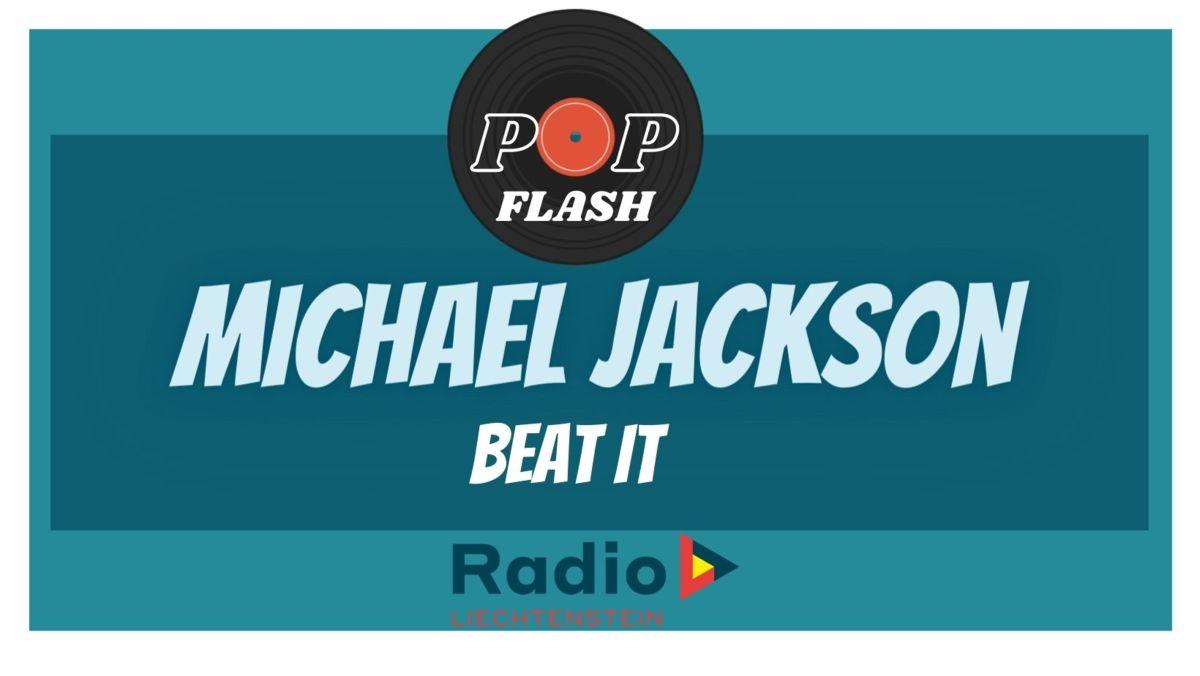 Radio L Popflash: Michael Jackson - Beat it