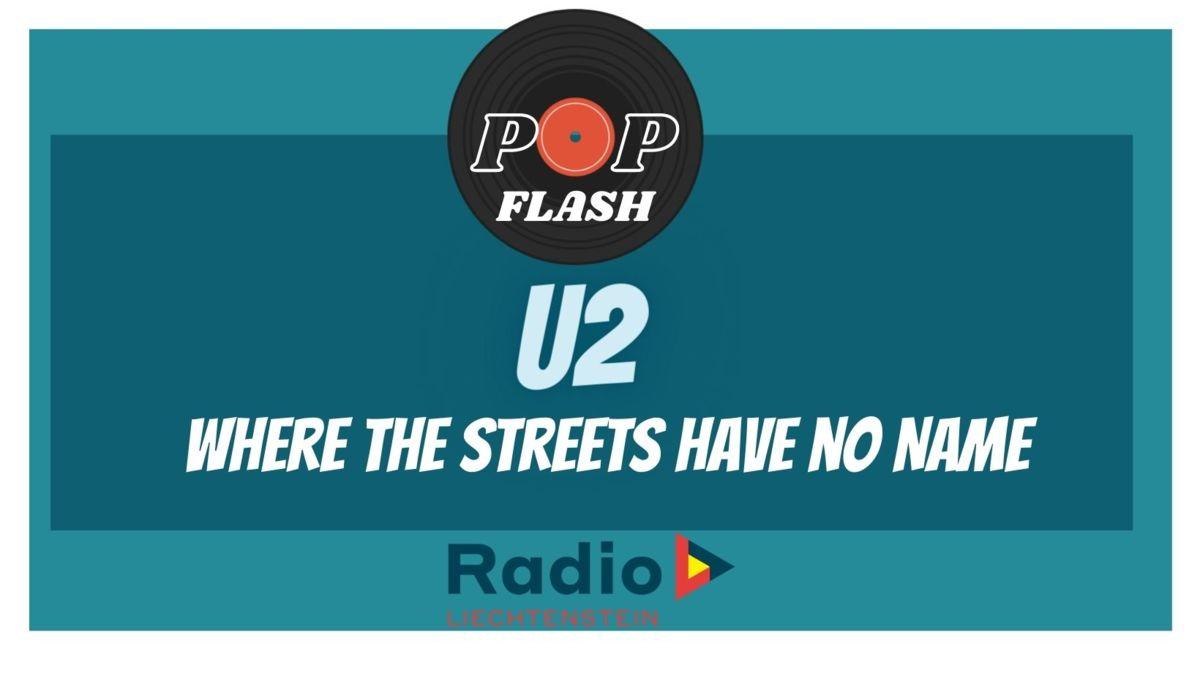 Radio L Popflash: U2-  Where the Streets have no Name