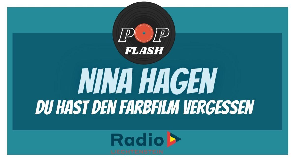 Radio L Popflash: Nina Hagen - Du hast den Farbfilm vergessen