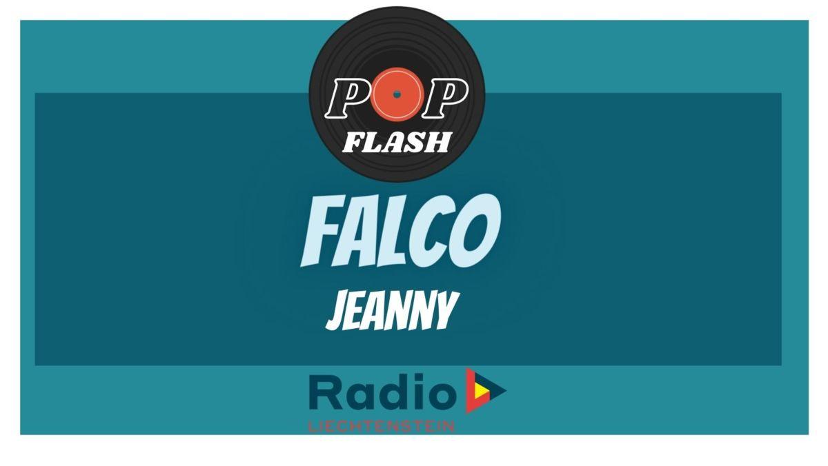 Radio L Popflash: Falco- Jeanny