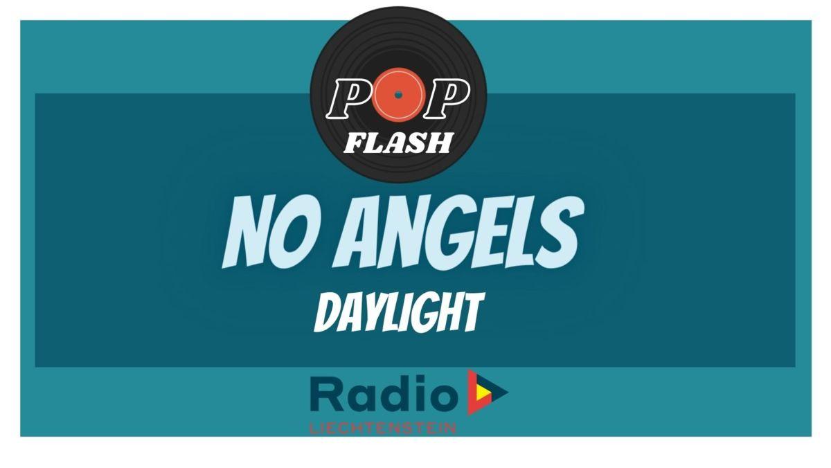 Radio L Popflash: No Angels, Daylight In Your Eyes